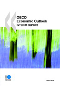The OECD Economic Outlook Interim Report /March 2009/ прогноз ОЭСР март 2009